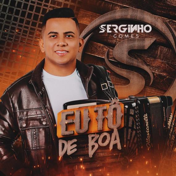 Serginho Gomes - CD - Eu Tô de Boa