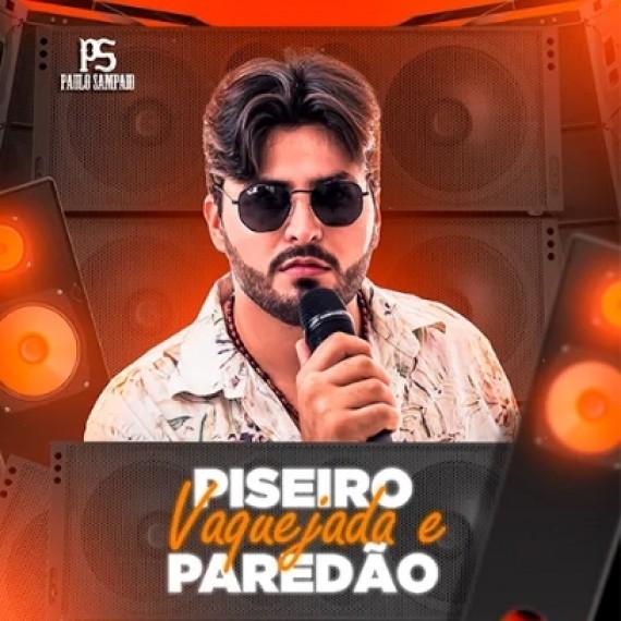 Paulo Sampaio - Piseiro, Vaquejada e Paredão