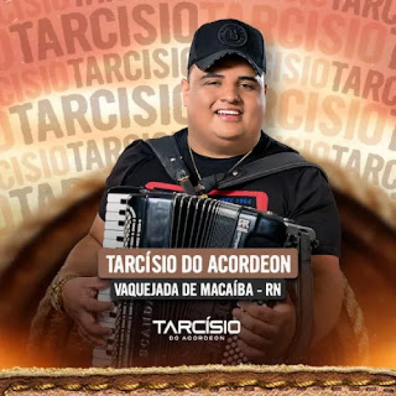 Tarcisio do Arcodeon - Vaquejada de Macaíba - RN - Setembro - 2021