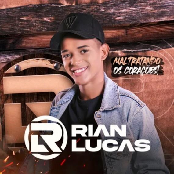 Rian Lucas - Maltratando os Corações