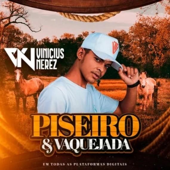 Vinicius Nerez - Piseiro e Vaquejada - 2021