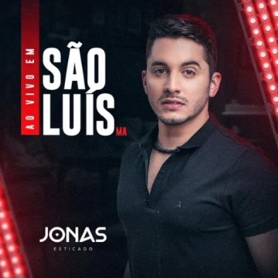 Jonas Esticado - São Luis-MA - 2021