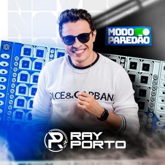 Ray Porto - Modo Paredão
