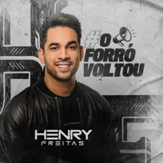 Henry Freitas - O Forró Voltou