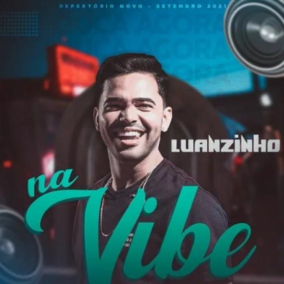 Luanzinho Moraes - Ao vivo na Vibe - 2021