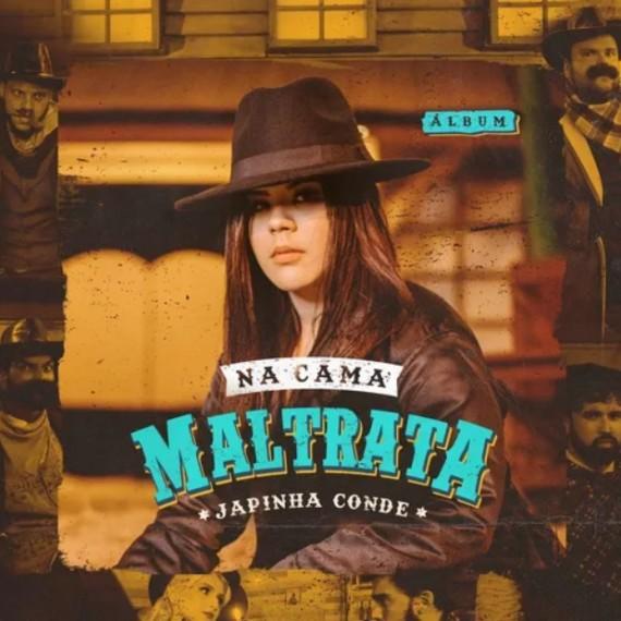 Japinha Conde - Na Cama Maltrata